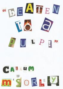 Beaten to a Pulp! a collection of short stories by Callum McSorley
