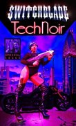 tech noir switchblade
